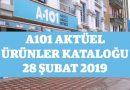 A101 Aktüel Ürünler Kataloğu – 28 Şubat 2019