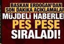 Kabine Toplantısı sonrası Cumhurbaşkanı Erdoğan, müjdeli haberleri peş peşe sıraladı
